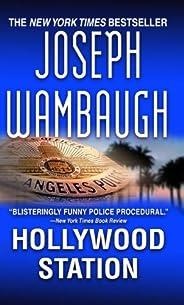 Hollywood Station: A Novel