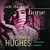 Ride the Pink Horse by Dorothy B. Hughes front cover