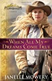 When All My Dreams Come True, Janelle Mowery, 0736928073