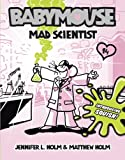 Mad Scientist, Jennifer L. Holm, Matt Holm, 0375965742