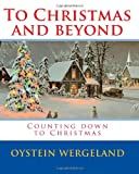 To Christmas and Beyond, Oystein Wergeland, 1448623529