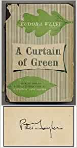 Eudora Welty, A curtain of green (Review)