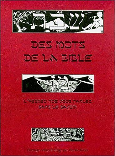 Lire Des mots de la Bible : L'hébreu que vous parlez sans le savoir epub pdf