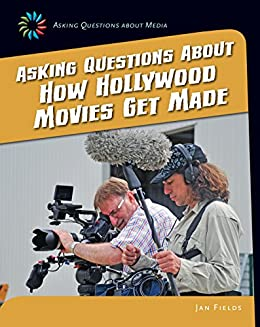 ^VERIFIED^ Asking Questions About How Hollywood Movies Get Made (21st Century Skills Library: Asking Questions About Media). barcode meetings PILOT scheme Night amplia