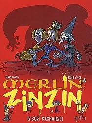 Merlin Zinzin, Tome 3 : Le sort s'acharne !