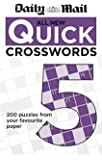 Daily Mail: All New Quick Crosswords 5 (The Daily Mail Puzzle Books)