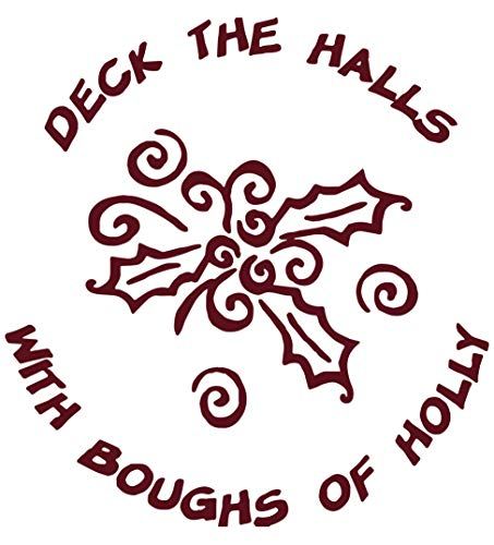Omega Deck The Halls with boughs of Holly Vinyl Decal Sticker Quote - Medium - Burgundy