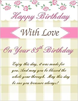 On your 85th birthday greetings weekly planner 85th birthday on your 85th birthday greetings weekly planner 85th birthday gifts for women in al85th birthday card in office85th birthay gifts for her in m4hsunfo