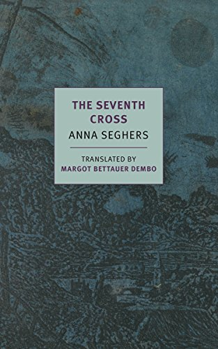 The Seventh Cross (New York Review Books classics)