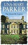 The Granville Legacy, Una-Mary Parker, 0727876325