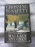 Crossing to Safety, Wallace Stegner, 0140112499