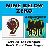Live At The Marquee / Don't Point Your Finger