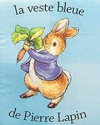 Mon tout premier livre en tissu : Pierre Lapin (à installer dans le lit de bébé)