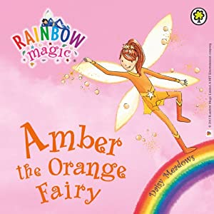 Rainbow Magic: The Rainbow Fairies 2: Amber the Orange Fairy Audiobook