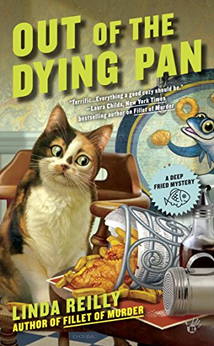 Out of the Dying Pan (A Deep Fried Mystery Book 2)