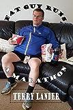 Fat Guy Runs A Marathon