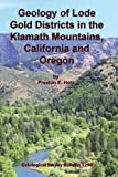 img - for Geology of Lode Gold Districts in the Klamath Mountains, California and Oregon book / textbook / text book