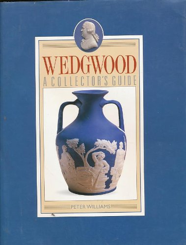 (Wedgwood: A Collector's Guide)