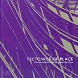 Tectonics of Place, Scott Johnson, 1864703954