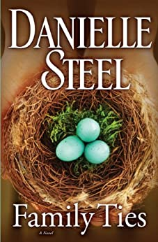 Family Ties: A Novel by [Steel, Danielle]