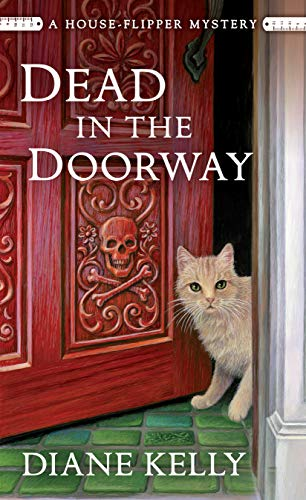 Dead in the Doorway: A House-Flipper Mystery by [Kelly, Diane]