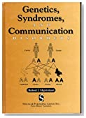 Genetics, Syndromes and Communication Disorders