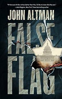 False Flag by [Altman, John]
