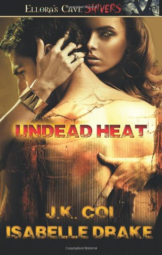 Undead Heat J.K. Coi