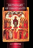 Dictionary of Christianity, , 1884964494