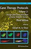 img - for Gene Therapy Protocols: Volume 2: Design and Characterization of Gene Transfer Vectors (Methods in Molecular Biology) book / textbook / text book