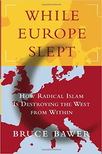 Téléchargement gratuit de livres électroniquesWhile Europe Slept: How Radical Islam is Destroying the West from Within PDF ePub by Bruce Bawer
