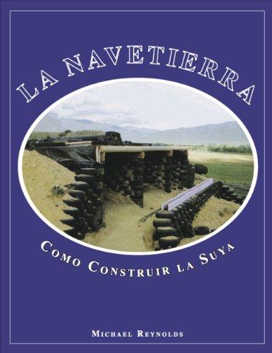 Descargar Libro La Navetierra Como Construir La Suya Michael Reynolds