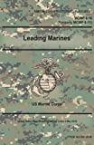 Marine Corps Warfighting Publication MCWP 6-10 (Formerly MCWP 6-11) Leading Marines 2 May 2016