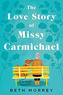 Book Cover: The Love Story of Missy Carmichael