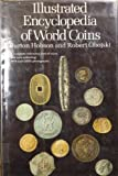 img - for Illustrated Encyclopedia of World Coins book / textbook / text book