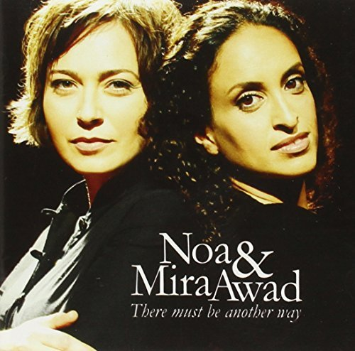 Noa - There Must Be Another Way By Noa & Maria Awad - Zortam Music