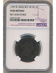 1797 P Large Cent Cent Fair Details NGC