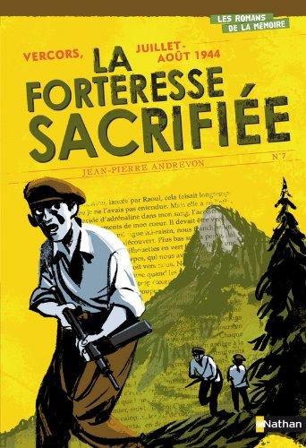 Vercors, Juillet-Août 1944 : La Forteresse sacrifiée