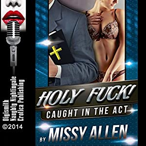 HOLY F--K! : Swinging with the Preacher's Wife Audiobook