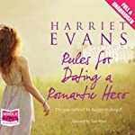 Rules for Dating a Romantic Hero | Harriet Evans