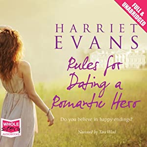 Rules for Dating a Romantic Hero Audiobook
