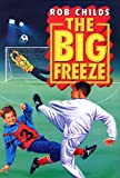 Big Freeze, Rob Childs, 0552529672