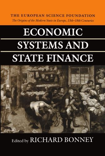 Economic Systems and State Finance (The Origins of the Modern State in Europe, 13th to 18th Centuries) by Brand: Oxford University Press, USA