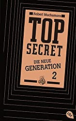 Top Secret. Die Intrige: Die neue Generation 2 (Top Secret - Die neue Generation, Band 2)
