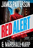 Book cover from Red Alert: An NYPD Red Mystery by James Patterson