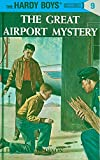 Great Airport Mystery (Hardy Boys Mysteries)