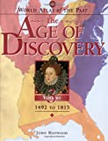 The Age of Discovery, 1492 to 1815, John Haywood, 0195216911