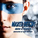Masked Destiny Audiobook by Mark A. Roeder Narrated by Guy Veryzer