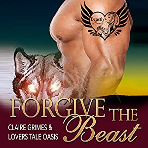 Forgive the Beast Audiobook