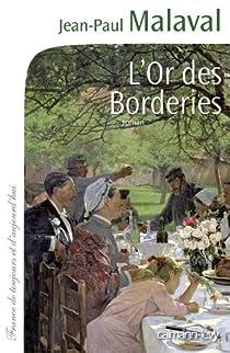 L'Or des Borderies par Malaval